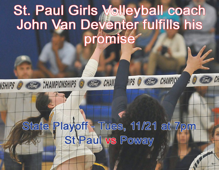St. Paul girls volleyball coach John Van Deventer fulfills his promise